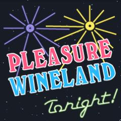 Pleasure Wineland!